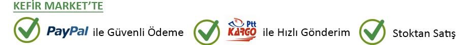 PayPal ile Güvenli Ödeme, PTT Kargo ile Hızlı Gönderim, Stoktan Satış Kefir Market'te
