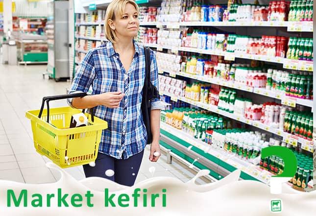 Marketlerde satılan kefir